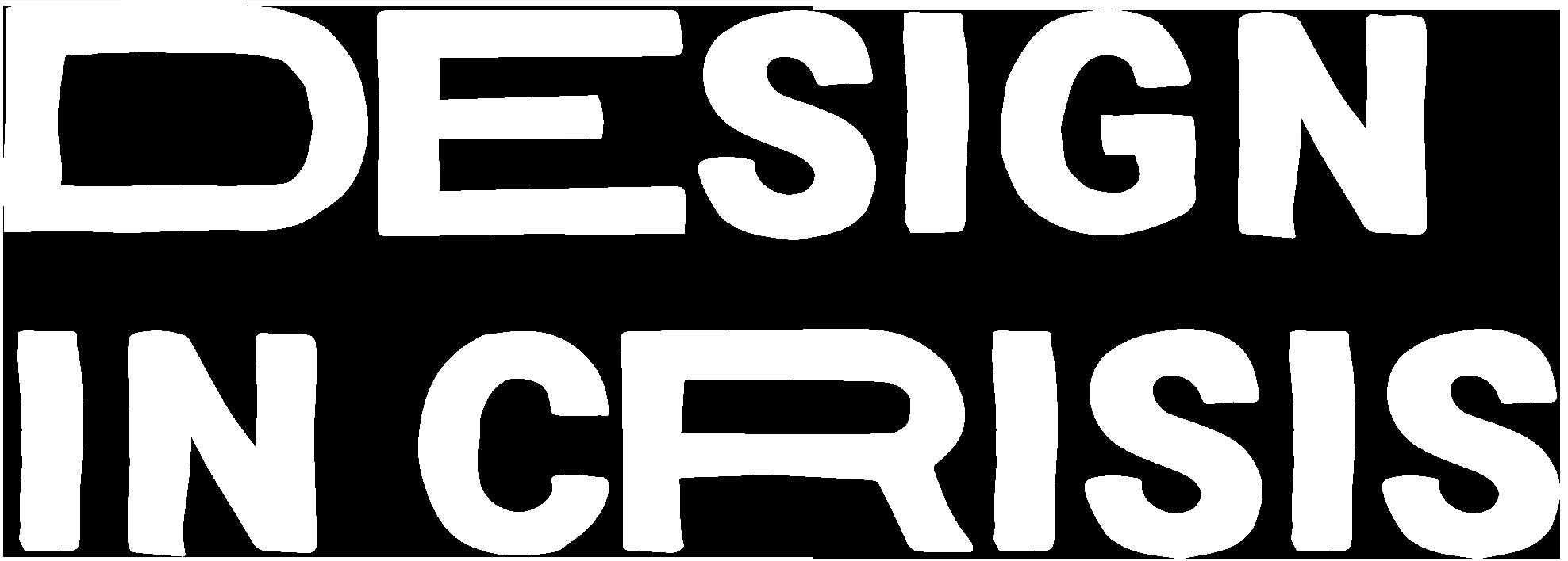 Design in Crisis
